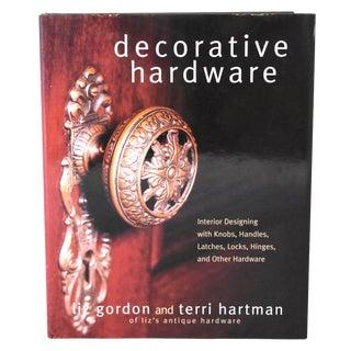 """Decorative Hardware"" Book by Liz Gordon and Terri Hartman For Sale"
