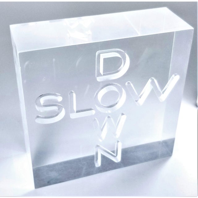 """Pop Art 1960s Lucite Sculpture With Engraved """"Slow Down"""" Text For Sale - Image 12 of 13"""