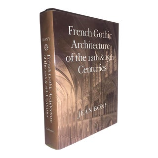 Late 20th-Century Vintage Illustrated Book, Bony: French Gothic Architecture of the 12-13th Centuries For Sale