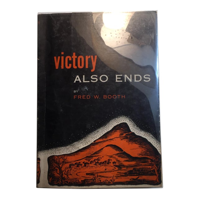 "1952 Fred W. Booth ""Victory Also Ends"" Book For Sale"