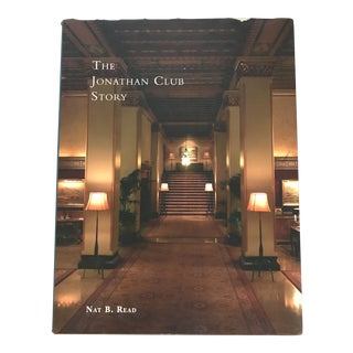 "2005 ""The Jonathan Club Story"" First Edition Book For Sale"