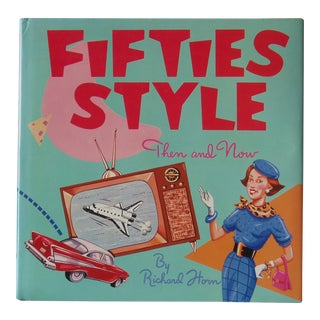 Fifties Style, Then and Now Book For Sale