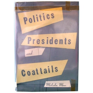 Politics, Presidents, and Coattails Book For Sale