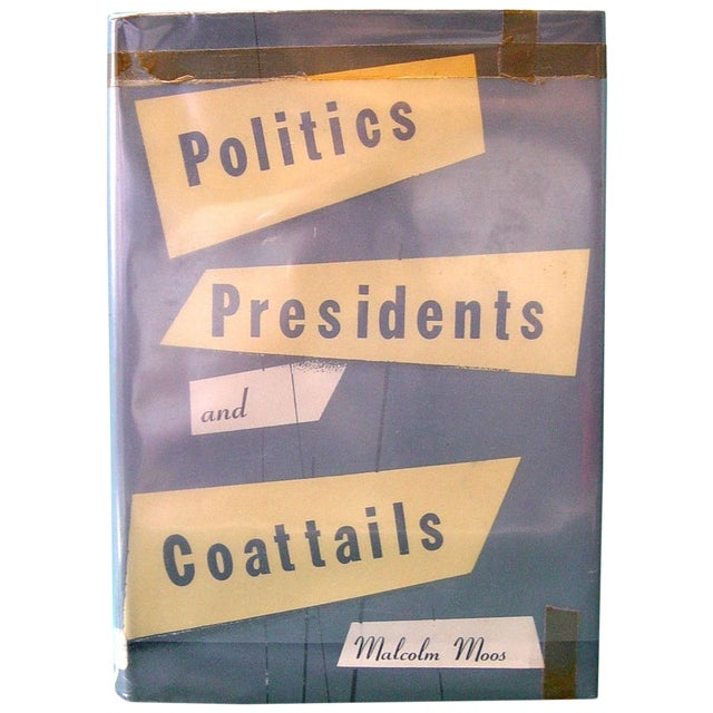 Politics, Presidents, and Coattails Book - Image 1 of 7