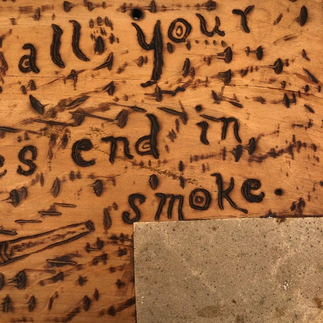 "Antique ""May All Your Troubles End in Smoke"" Pyrograph Sign With Match Striker For Sale - Image 4 of 10"