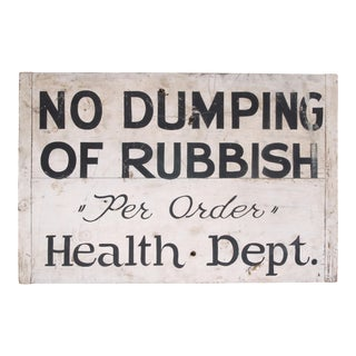 Circa 1940s Wood No Dumping Sign For Sale