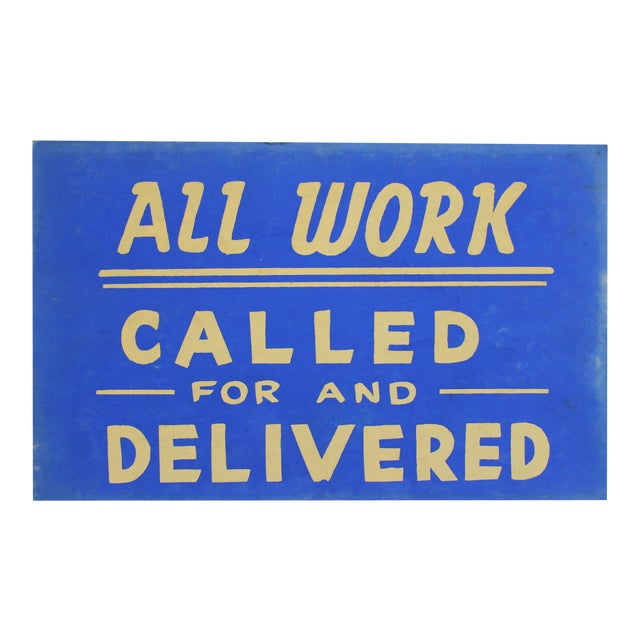 All Work Called For & Delivered Sign - Image 1 of 3