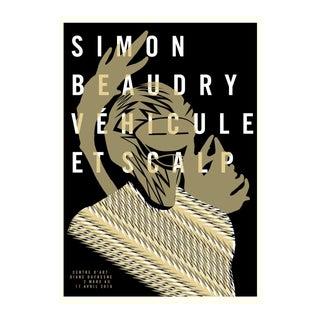 2016 Contemporary Exhibiton Poster, Simon Beaudry, Vehicule Et Scalp