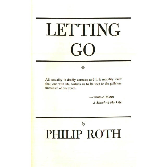 Letting Go by Philip Roth. New York: Random House, Inc., 1962. First Edition. First Printing. 630 pages. Hardcover with...