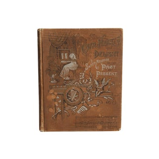 """Our Hearts' Delight: Sweet Melodies of Past and Present"" 1891 Book For Sale"