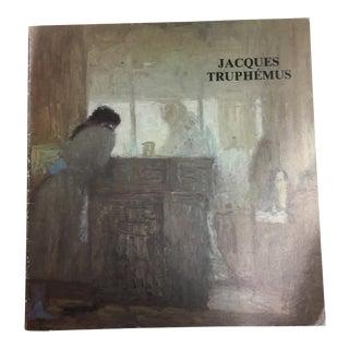 1986 Jacques Truphemus Exhibition Catalog For Sale