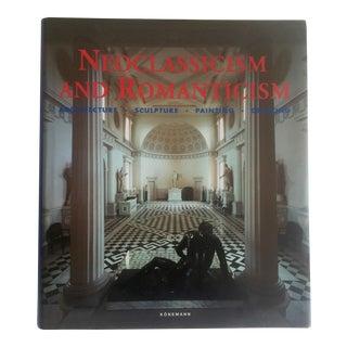 """Neoclassicism & Romanticism"" Hardcover Art & Architecture Book For Sale"