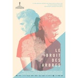 Image of 2015 Contemporary Movie Poster - Le Bruit Des Arbres, Film by Francois Peloquin For Sale