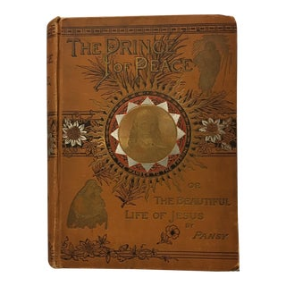Antique Book Ca. 1890 --The Prince of Peace