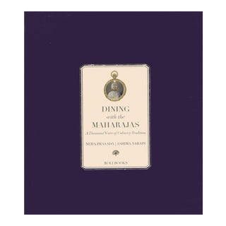 Dining With the Maharajas: Thousand Years of Culinary Tradition Hardcover Book For Sale