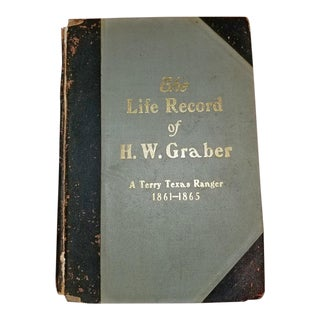 The Life Record of Hw Graber Texas Ranger Dedicated First Edition For Sale