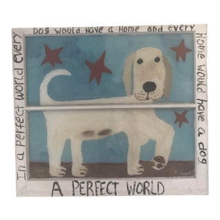 "Reverse Glass Painting: ""White Dog - Every Home Would Have a Dog and Every Dog Would Have a Home."" For Sale"