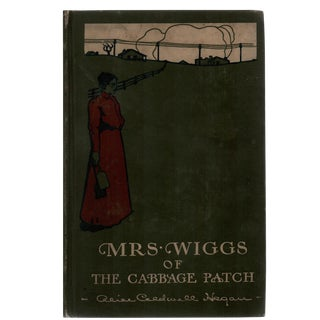 "1903 ""Mrs. Wiggs of the Cabbage Patch"" Hardcover"