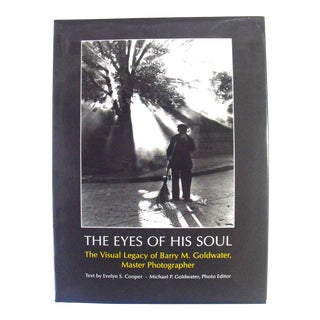 The Eyes of His Soul: The Visual Legacy of Barry M. Goldwater, Master Photographer For Sale