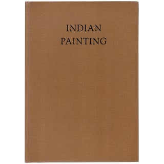 Indian Painting by Mohinder Singh Randhawa and John Kenneth Galbraith