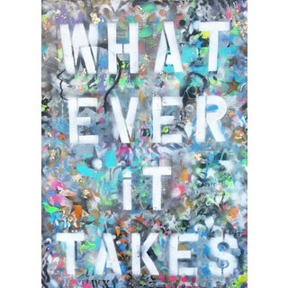 Whatever It Takes Contemporary Painting For Sale