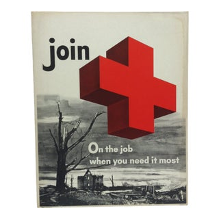 "1950 Vintage ""Join - on the Job When You Need It Most"" Red Cross Sign For Sale"