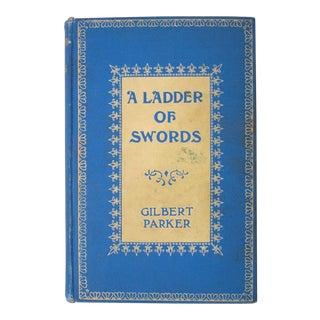1904 Antique Book, Ladder of Swords For Sale