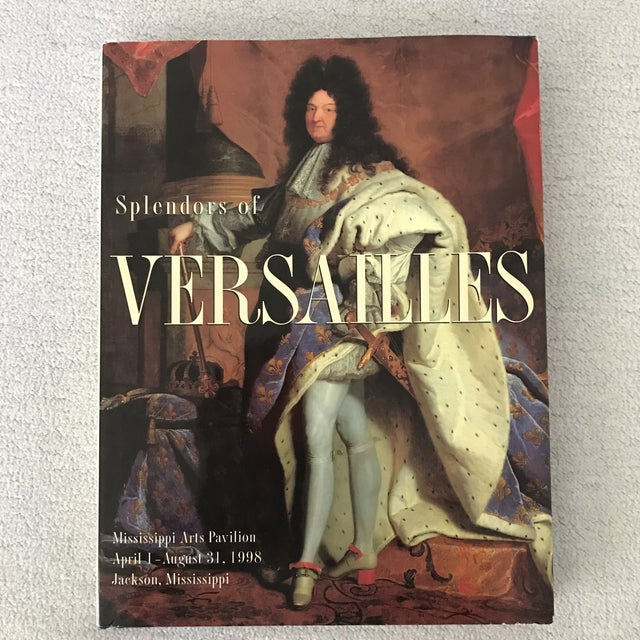 Splendours Of Versailles Book. The Mississippi commission for international cultural exchange inc. Hardcover. 223 pages.