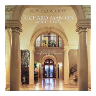 "2011 ""New Classicists/Richard Manion Architecture"" First Edition Architecture/Design Book For Sale"