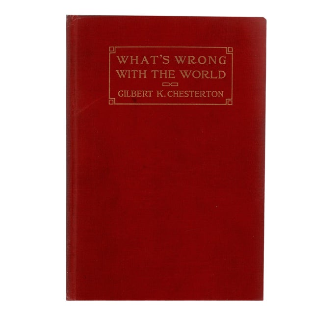 """1910 """"What's Wrong With the World"""" Collectible Book For Sale"""