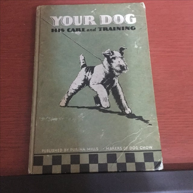 "This rare and charming 1937 book on dog training, put out by non-other than ""Ralston & Purina Co. has sweet photos and out..."