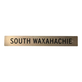 Large Vintage Industrial Metal South Waxahachie, Texas Sign