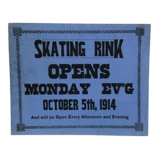 "Vintage ""Opens Monday - October 5th, 1914"" Skating Rink Sign For Sale"
