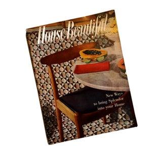 """1957 """"House Beautiful"""" Mid-Century Decorating Magazine Issue"""