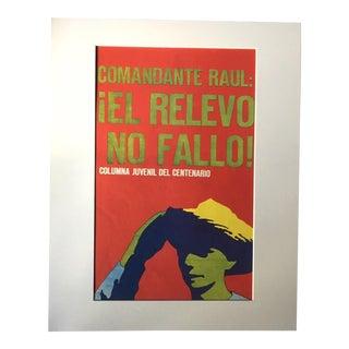 "1970's Vintage ""Commandante Raul: El Relevo No Fallo!"" Cuban Protest Poster by Dugald Stermer For Sale"