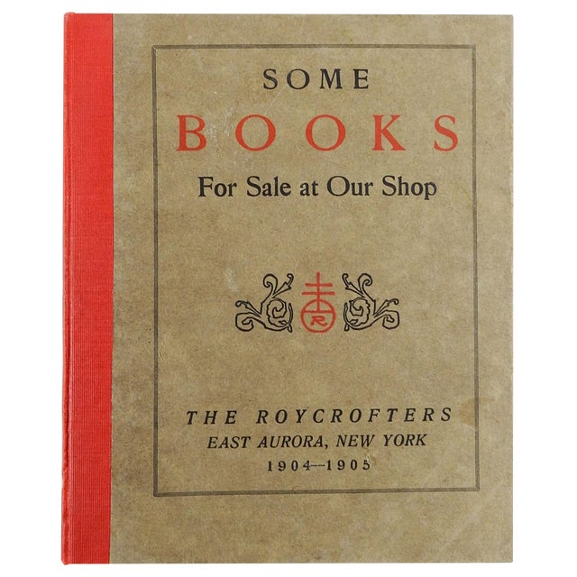"""""""Some Books For Sale at Our Shop"""" Roycroft Book Shop Catalog, 1905 For Sale"""