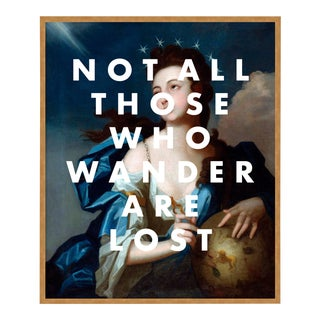 Not All Those Who Wander Are Lost by Lara Fowler in Gold Framed Paper, Small Art Print For Sale