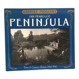 "1985 ""Gabriel Moulin's San Francisco Peninsula"" First Edition Book"