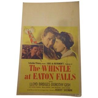1951 'Whistle at Eaton Falls' Lobby Card