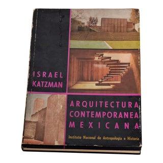 1963, Book Arquitectura Contemporanea Mexicana by Israel Katzman For Sale