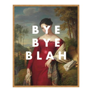 Bye Bye Blah by Lara Fowler in Gold Framed Paper, Small Art Print For Sale