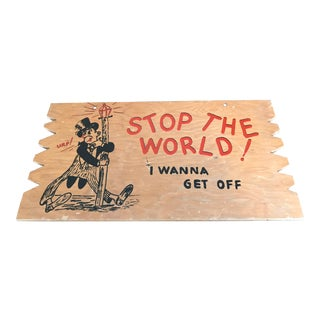 "Vintage Hand Painted Wooden Bar Sign ""Stop The World I Wanna Get Off!"""
