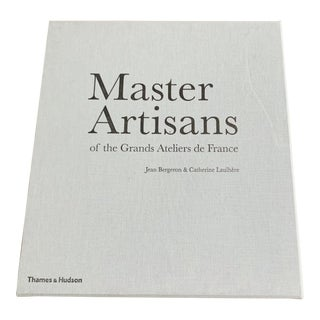 Master Artisans of the Grande Ateliers De France Book For Sale