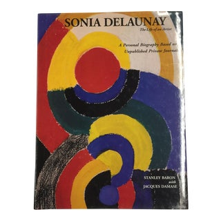 Sonia Delaunay the Life of an Artist, 1995 For Sale