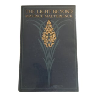 "1917 ""The Light Beyond"" by Maurice Maeterlinck First Edition Book For Sale"