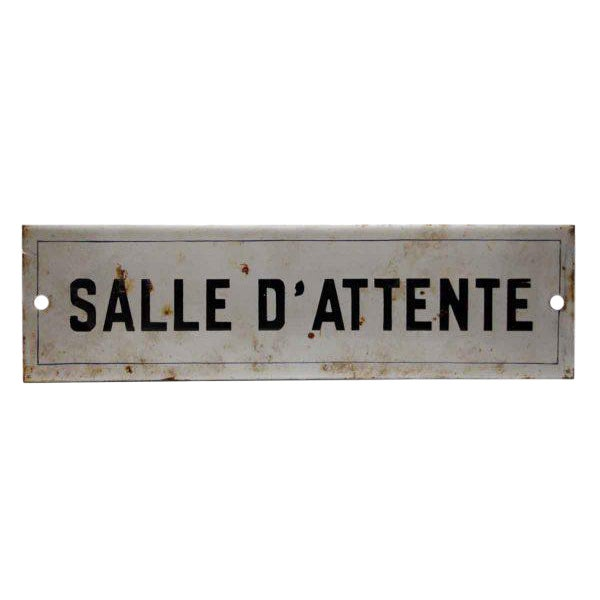 French Waiting Room Sign For Sale