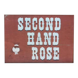 "Hand Painted Mid-Century Wooden Store Sign ""Second Hand Rose"" C. 1969"