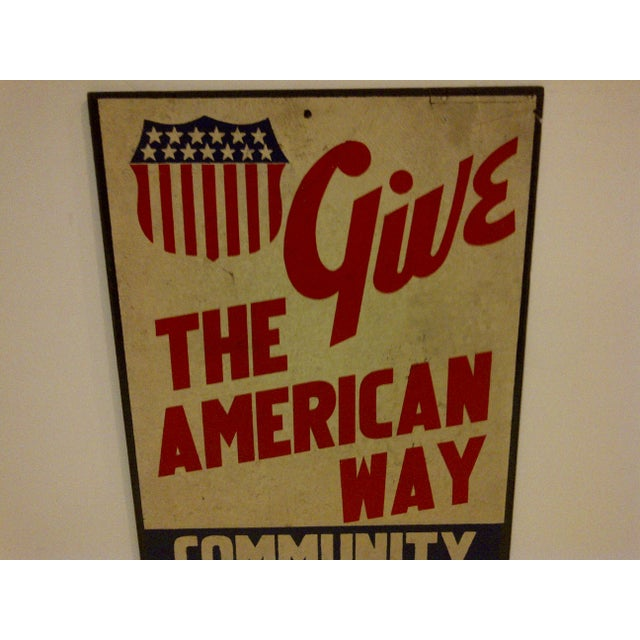 """Vintage """"Give: The American Way"""" Sign Circa 1940 For Sale - Image 4 of 6"""