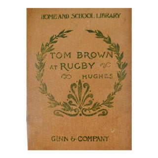 1902 Classics For Children Tom Brown At Rugby By An Old Boy Thomas Hughes Book For Sale
