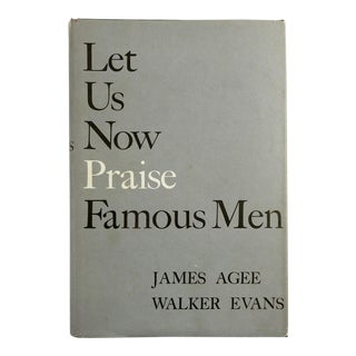 """Let Us Now Praise Famous Men"" Book"